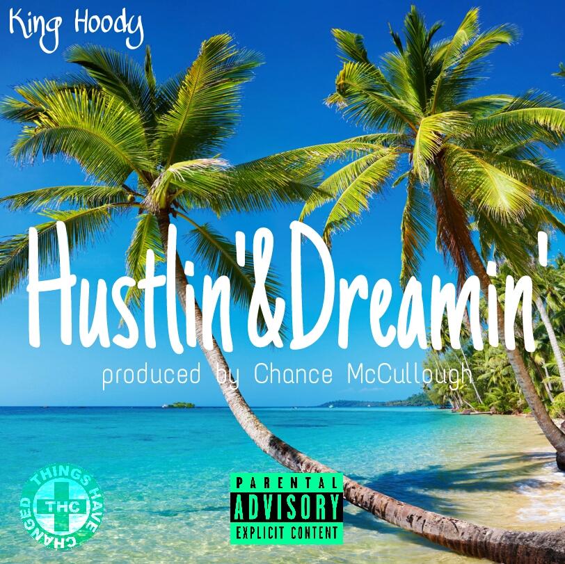 Hustlin'&Dreamin' promo